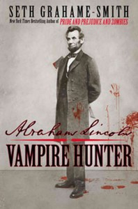 Abraham Lincoln is a vampire hunter in his second life