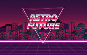 """An image that reads, """"retro future."""""""